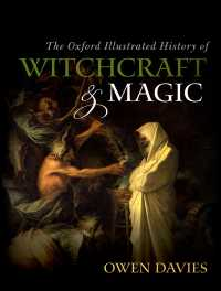 図解オックスフォード魔術史<br>The Oxford Illustrated History of Witchcraft and Magic