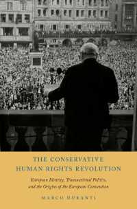 欧州人権条約による保守的人権革命<br>The Conservative Human Rights Revolution : European Identity, Transnational Politics, and the Origins of the European Convention