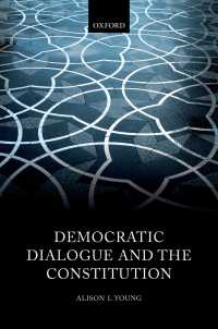 民主的対話と憲法<br>Democratic Dialogue and the Constitution