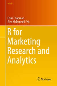 Rによるマーケティング調査・分析<br>R for Marketing Research and Analytics〈2015〉