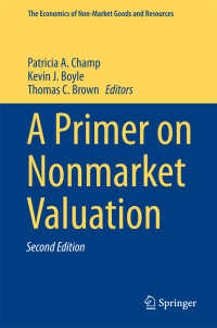 非市場評価読本(第2版)<br>A Primer on Nonmarket Valuation〈2nd ed. 2017〉(2)