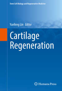 Cartilage Regeneration〈1st ed. 2017〉
