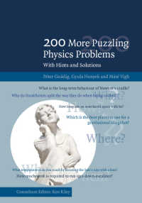 物理学難問集:ヒント・解法付き<br>200 More Puzzling Physics Problems : With Hints and Solutions