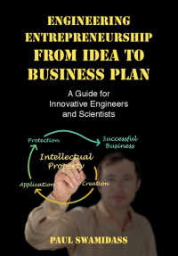 Engineering Entrepreneurship from Idea to Business Plan : A Guide for Innovative Engineers and Scientists