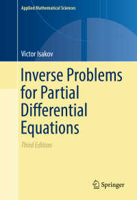 偏微分方程式のための逆問題(第3版)<br>Inverse Problems for Partial Differential Equations〈3rd ed. 2017〉(3)