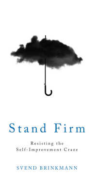 自己啓発の流行への抵抗<br>Stand Firm : Resisting the Self-Improvement Craze