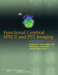 脳機能画像診断:SPECTとPET(第4版)<br>Functional Cerebral SPECT and PET Imaging(4)