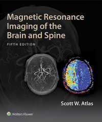 脳および脊椎のMRI(第5版)<br>Magnetic Resonance Imaging of the Brain and Spine(5)