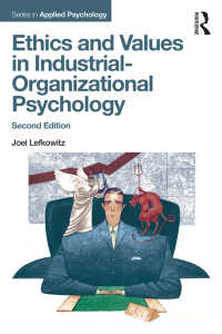 産業・組織心理学における倫理と価値(第2版)<br>Ethics and Values in Industrial-Organizational Psychology, Second Edition(2 NED)
