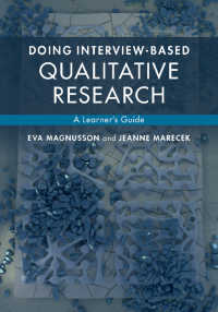 聞き取りベースの質的研究ガイド<br>Doing Interview-based Qualitative Research : A Learner's Guide