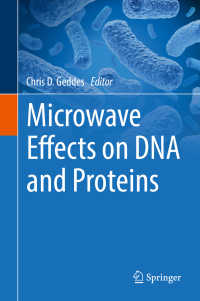 Microwave Effects on DNA and Proteins〈1st ed. 2017〉