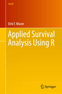 Rによる生存分析と応用<br>Applied Survival Analysis Using R〈1st ed. 2016〉