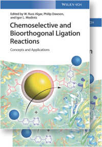 化学選択的・生体直交型連結反応:概念と応用(全2巻)<br>Chemoselective and Bioorthogonal Ligation Reactions : Concepts and Applications