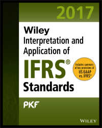 Wiley社 IFRS国際財務報告基準:解釈と応用(2017年版)<br>Wiley IFRS 2017 : Interpretation and Application of IFRS Standards