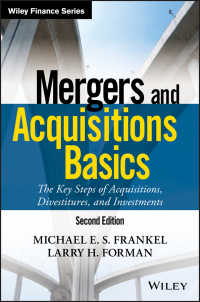 M&Aの基礎(第2版)<br>Mergers and Acquisitions Basics : The Key Steps of Acquisitions, Divestitures, and Investments(2)