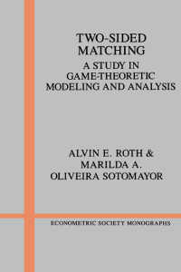 A.ロス(共)著/双方向マッチング:ゲーム理論モデルと分析<br>Two-Sided Matching : A Study in Game-Theoretic Modeling and Analysis