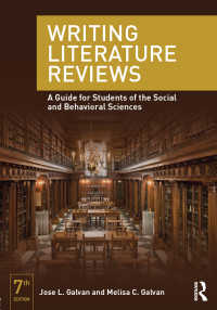 文献レビュー執筆ガイド(第7版)<br>Writing Literature Reviews : A Guide for Students of the Social and Behavioral Sciences(7 NED)