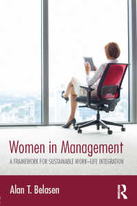 経営職の女性<br>Women in Management : A Framework for Sustainable Work–Life Integration