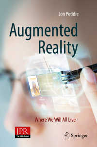 ARの世界<br>Augmented Reality〈1st ed. 2017〉 : Where We Will All Live
