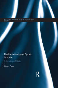 スポーツ・ファンダムの女性化<br>The Feminization of Sports Fandom : A Sociological Study