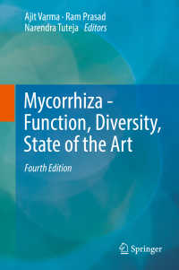 菌根(第4版)<br>Mycorrhiza - Function, Diversity, State of the Art〈4th ed. 2017〉(4)
