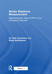 PRの効果測定<br>Media Relations Measurement : Determining the Value of PR to Your Company's Success
