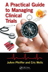 臨床試験管理実践ガイド<br>A Practical Guide to Managing Clinical Trials