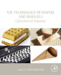 ウェハース&ワッフル製造技術<br>The Technology of Wafers and Waffles I : Operational Aspects