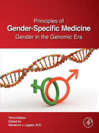性差医学の原理(第3版)<br>Principles of Gender-Specific Medicine : Gender in the Genomic Era(3)