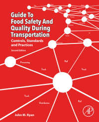 輸送中の食品安全性・品質ガイド(第2版)<br>Guide to Food Safety and Quality during Transportation : Controls, Standards and Practices(2)