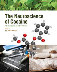 コカインの神経科学<br>The Neuroscience of Cocaine : Mechanisms and Treatment