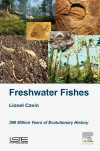 淡水魚の進化史<br>Freshwater Fishes : 250 Million Years of Evolutionary History