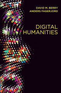 デジタル人文学<br>Digital Humanities : Knowledge and Critique in a Digital Age