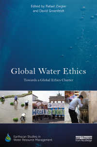 水のグローバル倫理学<br>Global Water Ethics : Towards a global ethics charter