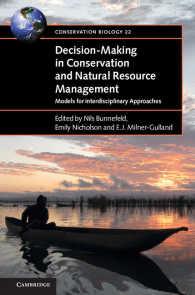 Decision-Making in Conservation and Natural Resource Management : Models for Interdisciplinary Approaches