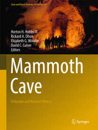 マンモス・ケーブ:人類・自然史<br>Mammoth Cave〈1st ed. 2017〉 : A Human and Natural History