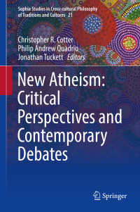 新無神論<br>New Atheism: Critical Perspectives and Contemporary Debates〈1st ed. 2017〉