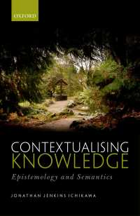 知識の文脈化:認識論と意味論<br>Contextualising Knowledge : Epistemology and Semantics