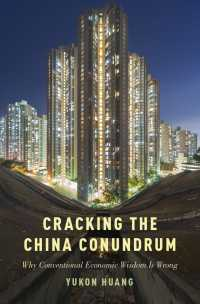 Cracking the China Conundrum : Why Conventional Economic Wisdom Is Wrong