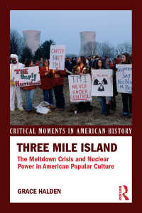 スリーマイル原発事故とアメリカ文化<br>Three Mile Island : The Meltdown Crisis and Nuclear Power in American Popular Culture