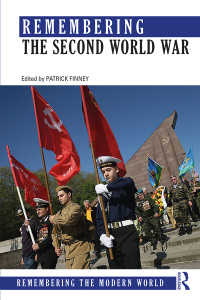 第二次世界大戦の記憶<br>Remembering the Second World War