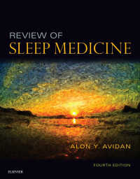 睡眠医学レビュー(第4版)<br>Review of Sleep Medicine E-Book(4)