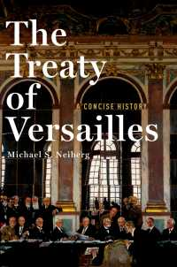 ヴェルサイユ条約小史<br>The Treaty of Versailles: A Concise History