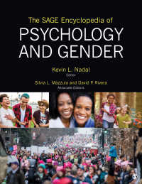 心理学とジェンダー百科事典(全4巻)<br>The SAGE Encyclopedia of Psychology and Gender
