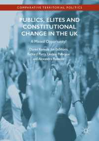 Publics, Elites and Constitutional Change in the UK〈1st ed. 2017〉 : A Missed Opportunity?