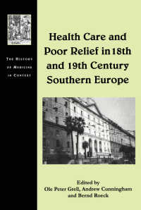 18-19世紀南欧におけるヘルスケアと貧民救済<br>Health Care and Poor Relief in 18th and 19th Century Southern Europe