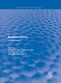 中世フランス百科事典(復刊)<br>Routledge Revivals: Medieval France (1995) : An Encyclopedia