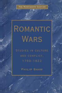 Romantic Wars : Studies in Culture and Conflict, 1793–1822