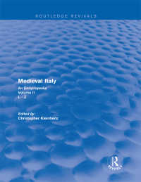 中世イタリア百科事典 第2巻(復刊)<br>Routledge Revivals: Medieval Italy (2004) : An Encyclopedia - Volume II