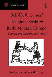 王政復古期の正当防衛の論理<br>Self-Defence and Religious Strife in Early Modern Europe : England and Germany, 1530–1680